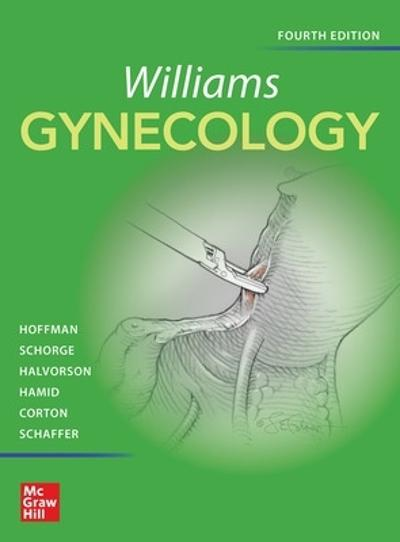Williams Gynecology, Fourth Edition - Barbara Hoffman
