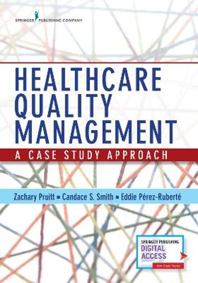 Healthcare Quality Management - Zachary Pruitt