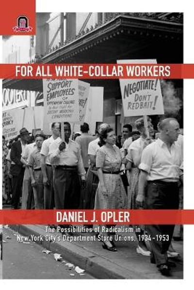 For All White-Collar Workers - Daniel J Opler