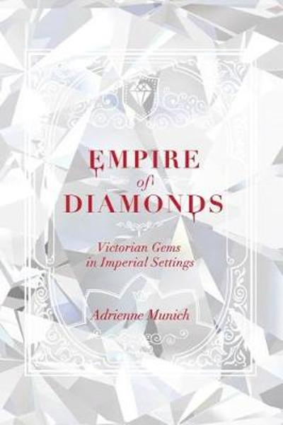 Empire of Diamonds - Adrienne Munich