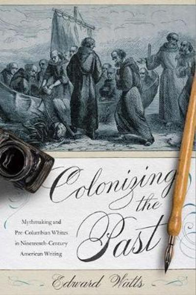 Colonizing the Past - Edward Watts