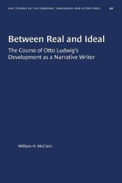 Between Real and Ideal - William H. McClain