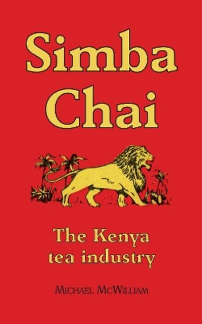 Simba Chai - Sir Michael McWilliam