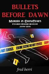 Bullets Before Dawn-Murder in Chinatown - Fred Berri Ellen Gillette Janet Sierzant