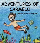 Adventures of Carmelo-Swim Survival Lessons - Fred Berri Ellen Gillette Janet Sierzant