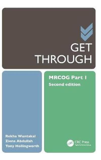 Get Through MRCOG Part 1 - Rekha Wuntakal