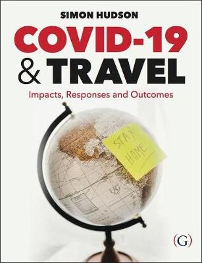 COVID-19 and Travel - Dr Simon Hudson