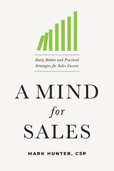 A Mind for Sales - Mark Hunter