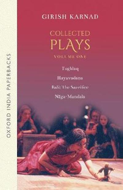 Collected Plays Volume 1 - Late Girish Karnad