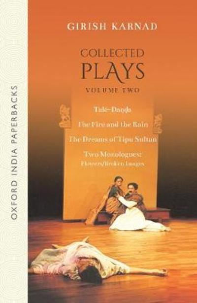 Collected Plays Volume 2 - Late Girish Karnad