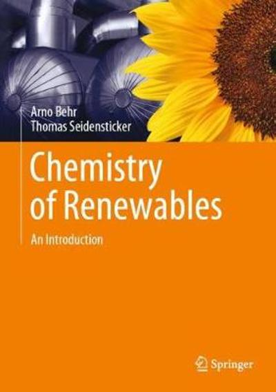 Chemistry of Renewables - Arno Behr