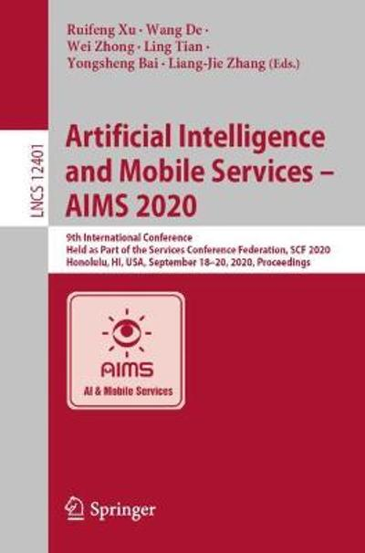 Artificial Intelligence and Mobile Services - AIMS 2020 - Ruifeng Xu