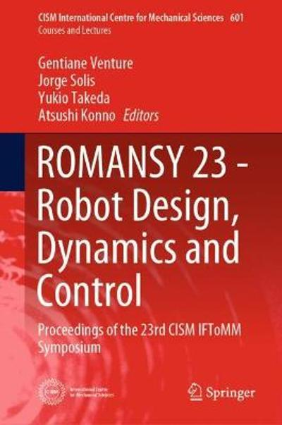 ROMANSY 23 - Robot Design, Dynamics and Control - Gentiane Venture