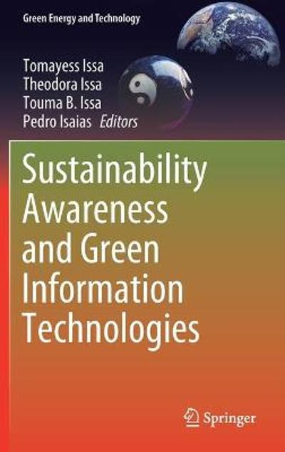 Sustainability Awareness and Green Information Technologies - Tomayess Issa