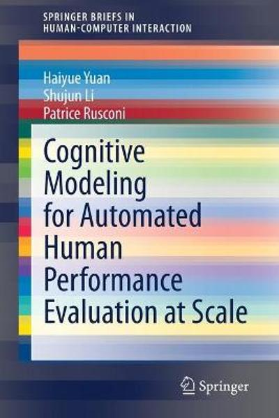 Cognitive Modeling for Automated Human Performance Evaluation at Scale - Haiyue Yuan
