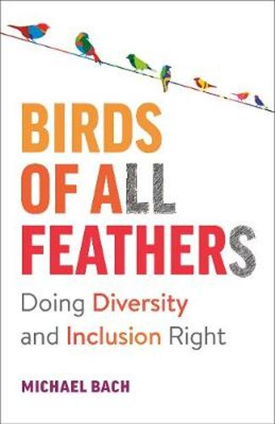 Birds of All Feathers - Michael Bach