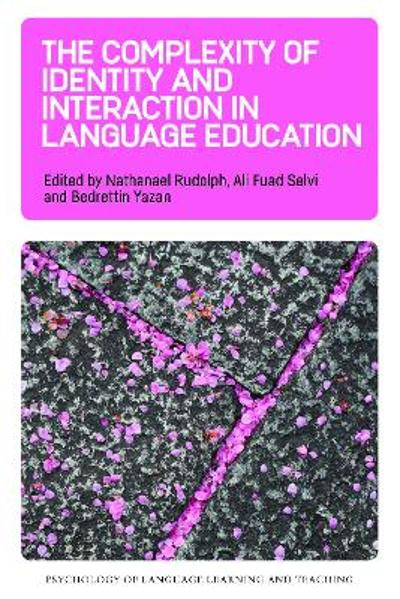 The Complexity of Identity and Interaction in Language Education - Nathanael Rudolph