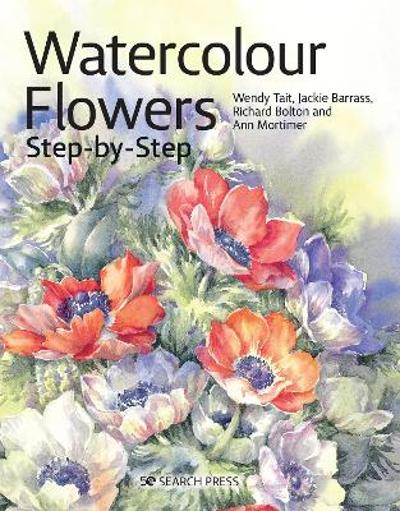 Watercolour Flowers Step-by-Step - Wendy Tait