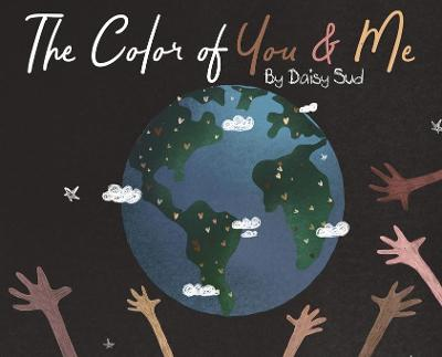 The Color of You and Me - Daisy Sud