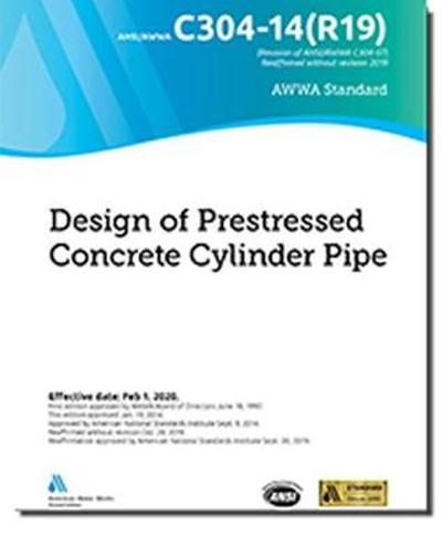 C304-14(R19) Design of Prestressed Concrete Cylinder Pipe - American Water Works Association