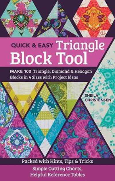 Quick & Easy Triangle Block Tool - Sheila Christensen