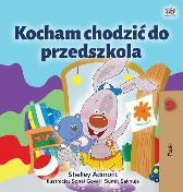I Love to Go to Daycare (Polish Children's Book) - Shelley Admont Kidkiddos Books
