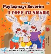 I Love to Share (Turkish English Bilingual Book for Children) - Shelley Admont Kidkiddos Books