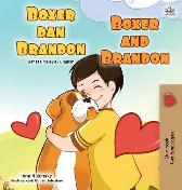 Boxer and Brandon (Malay English Bilingual Book for Kids) - Kidkiddos Books Inna Nusinsky