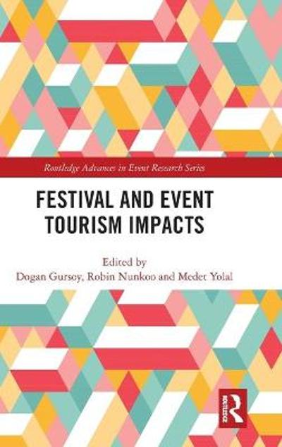 Festival and Event Tourism Impacts - Dogan Gursoy