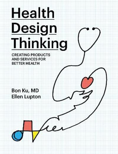 Health Design Thinking - Bon Ku