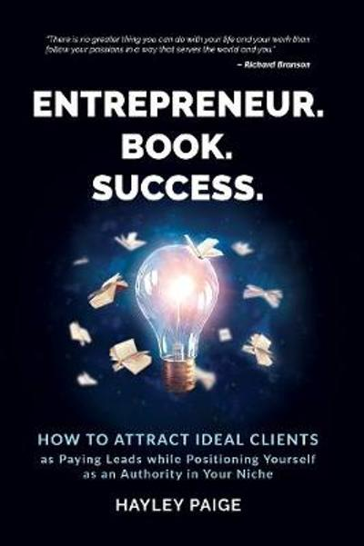 Entrepreneur. Book. Success. - Hayley Paige