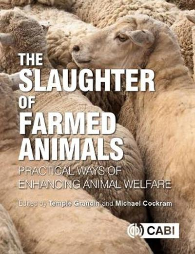 The Slaughter of Farmed Animals - Temple Grandin
