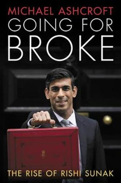 Going for Broke - Michael Ashcroft
