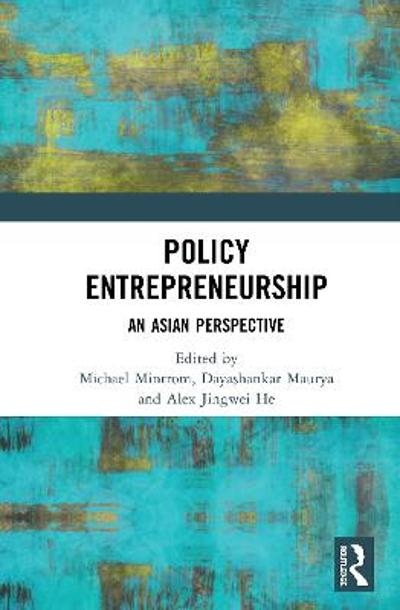 Policy Entrepreneurship - Michael Mintrom