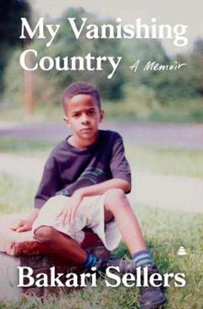 My Vanishing Country - Bakari Sellers