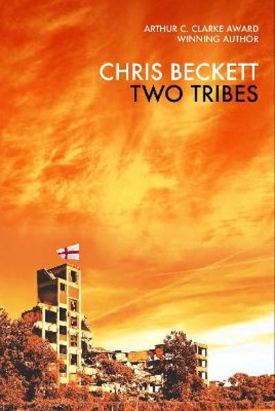 Two Tribes - Chris Beckett