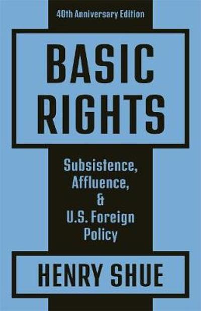 Basic Rights - Henry Shue