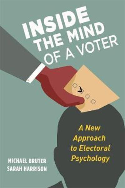 Inside the Mind of a Voter - Michael Bruter