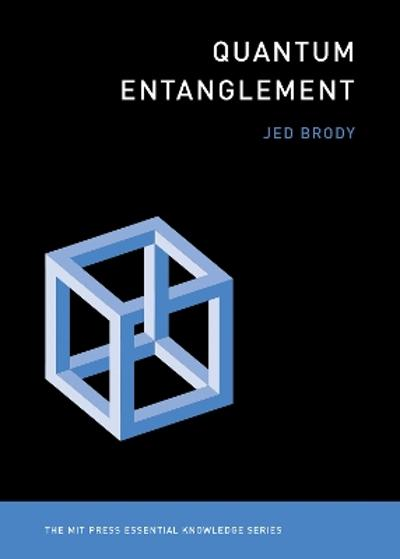 Quantum Entanglement - Jed Brody