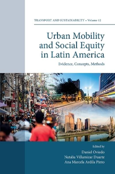 Urban Mobility and Social Equity in Latin America - Daniel Oviedo