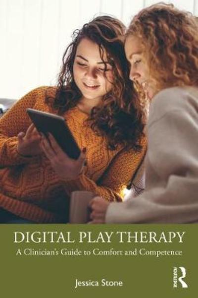 Digital Play Therapy - Jessica Stone