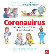 Coronavirus: A Book for Children about Covid-19 - Kate Wilson Nia Roberts Elizabeth Jenner Axel Scheffler