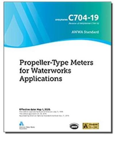 C704-19 Propeller-Type Meters for Waterworks Applications - American Water Works Association