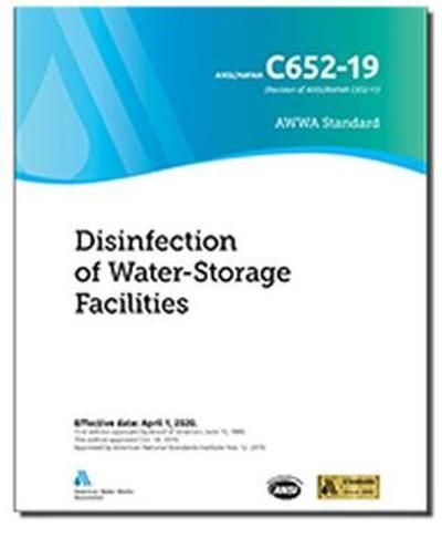 C652-19 Disinfection of Water Storage Facilities - American Water Works Association