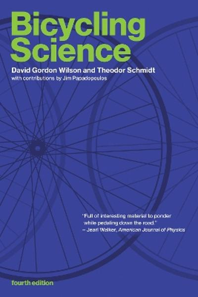 Bicycling Science - David Gordon Wilson