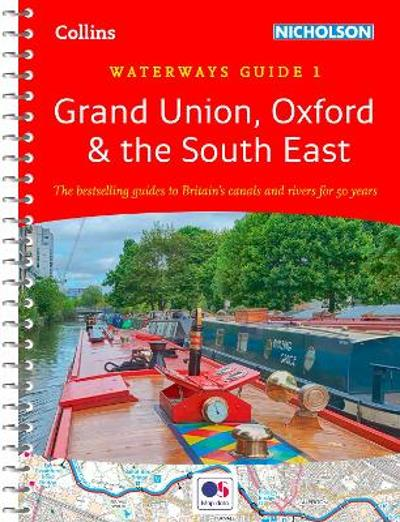 Grand Union, Oxford and the South East - Nicholson Waterways Guides