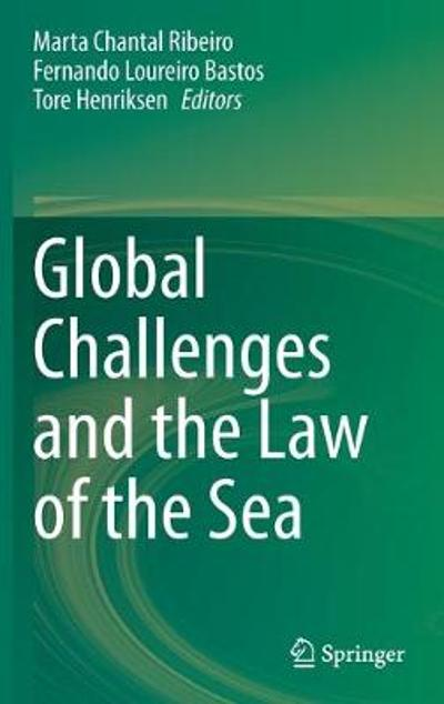 Global Challenges and the Law of the Sea - Marta Chantal Ribeiro