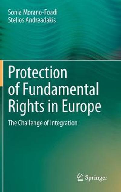 Protection of Fundamental Rights in Europe - Sonia Morano-Foadi