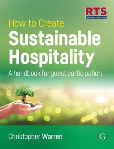 How to Create Sustainable Hospitality - Christopher Warren