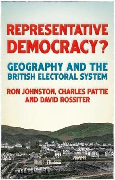 Representative Democracy? - Ron Johnston